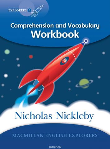 Nicholas Nickleby: Comprehension and Vocabulary Workbook: Level 6