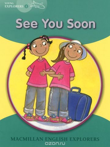 See You Soon: Young Explorers: Level 2