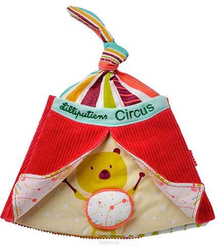 Lilliputiens Мягкая книжка-игрушка Цирк Шапито