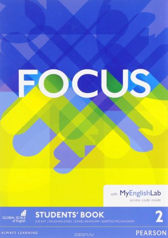 Focus: Level 2: Student's Book with Word Store (+ MyEnglishLab Access Code)