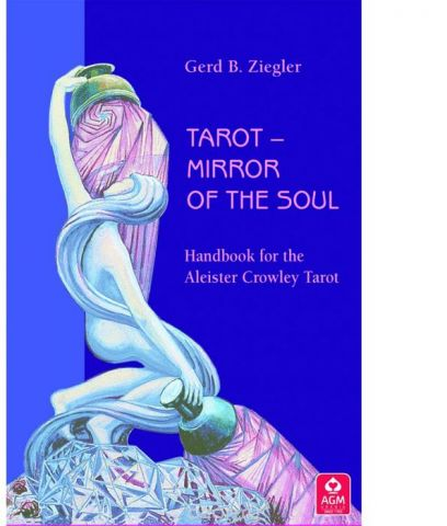 Карты Таро AGMuller Tarot Mirror Of The Soul Atleister Crowley Thoth